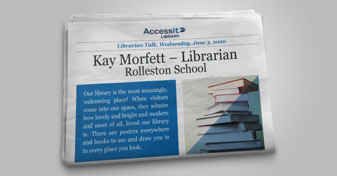 Librarian Talk – Kay Morfett – Rolleston School